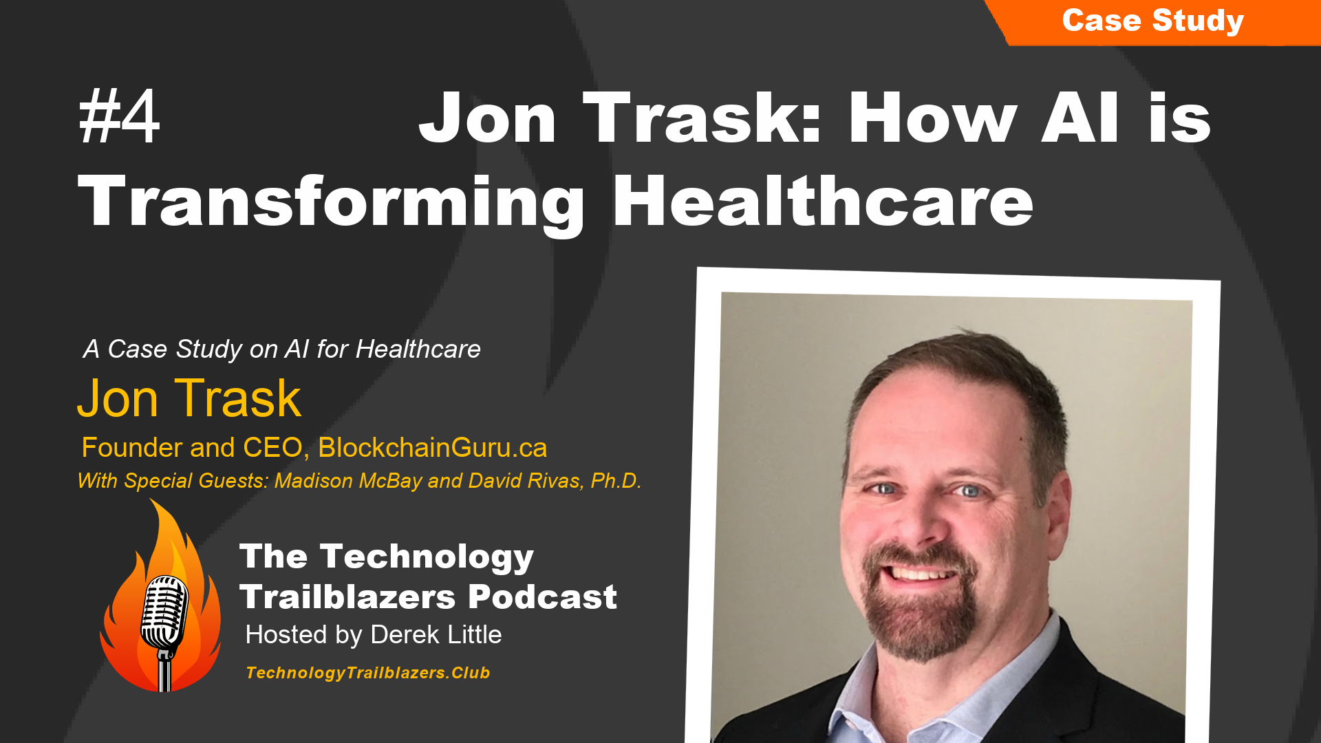 Jon Trask: How Artificial Intelligence is Transforming Healthcare