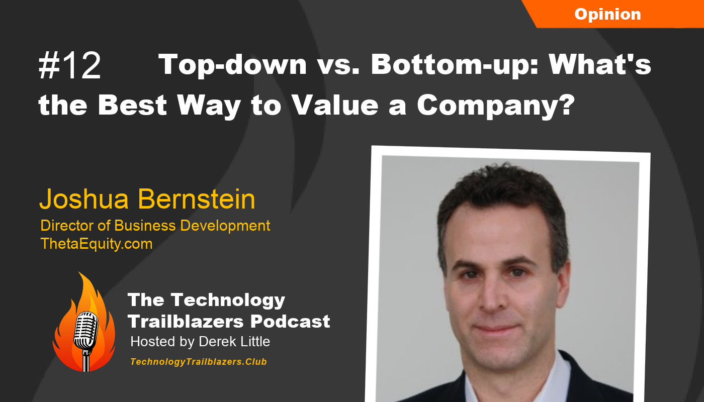 Top-down vs. Bottom-up: What's the Best Way to Value a Company?