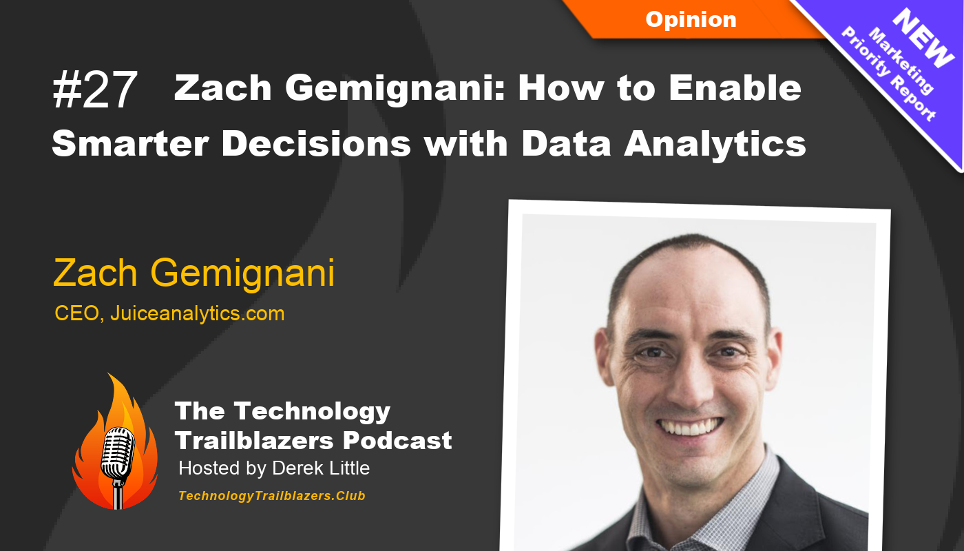 Zach Gemignani: How to Enable Smarter Decisions with Data Analytics